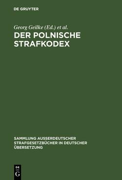 Der polnische Strafkodex von Geilke,  Georg, Polska