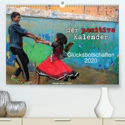 Der positive Kalender – Glücksbotschaften 2020 (Premium, hochwertiger DIN A2 Wandkalender 2020, Kunstdruck in Hochglanz) von Gerner-Haudum,  Gabriele