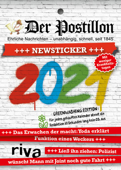 Der Postillon +++ Newsticker +++ 2021 von Sichermann,  Stefan