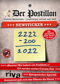 Der Postillon +++ Newsticker +++ 2022 von Sichermann,  Stefan