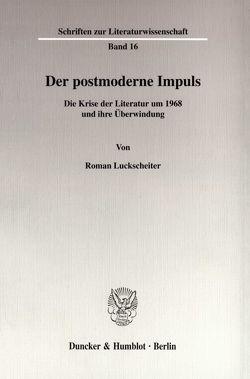 Der postmoderne Impuls. von Luckscheiter,  Roman