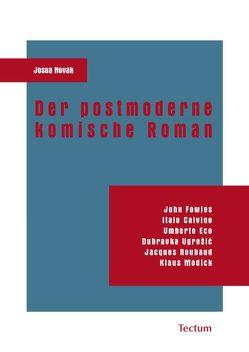 Der postmoderne komische Roman von Novak,  Josua