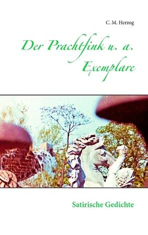 Der Prachtfink u. a. Exemplare von Herzog,  C M