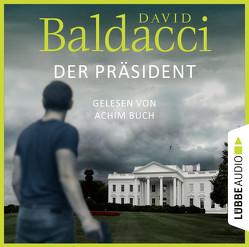 Der Präsident von Baldacci,  David, Buch,  Achim, Krug,  Michael