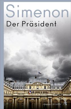 Der Präsident von Nickel,  Renate, Simenon,  Georges