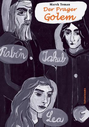 Der Prager Golem von Puchová,  Hana, Toman,  Marek