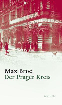 Der Prager Kreis von Brod,  Max, Demetz,  Peter