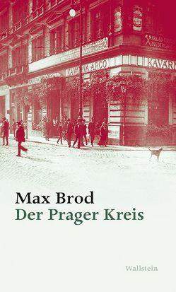 Der Prager Kreis von Brod,  Max, Demetz,  Peter, Koch,  Hans Gerd, Zimmermann,  Hans Dieter