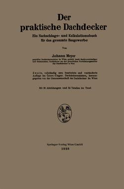 Der praktische Dachdecker von Meyer,  Johann