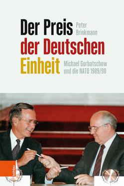 Der Preis der Deutschen Einheit von Brinkmann,  Peter