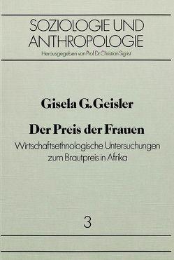Der Preis der Frauen von Geisler,  Gisela G.