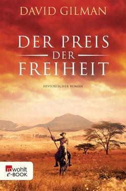 Der Preis der Freiheit von Gilman,  David, Windgassen,  Michael