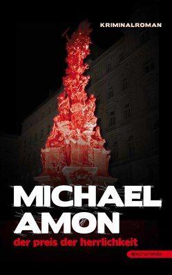 Der Preis der Herrlichkeit von Amon,  Michael