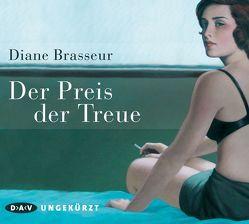 Der Preis der Treue von Bach,  Bettina, Brasseur,  Diane, Noethen,  Ulrich