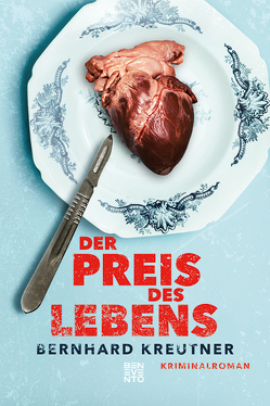 Der Preis des Lebens von Kreutner,  Bernhard