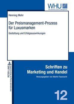 Der Preismanagement-Prozess für Luxusmarken von Mohr,  Henning