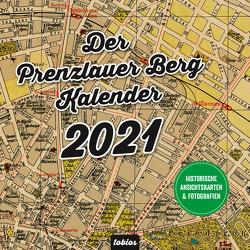 Der Prenzlauer Berg Kalender 2021 von Doetsch,  Tobias