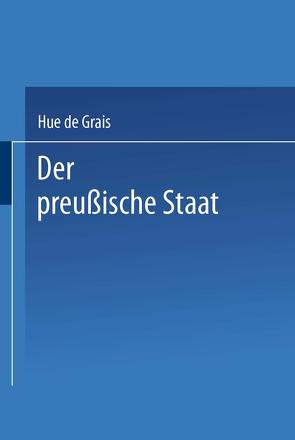 Der preußische Staat von de Grais,  Hue