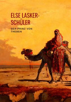 Der Prinz von Theben von Lasker-Schüler,  Else