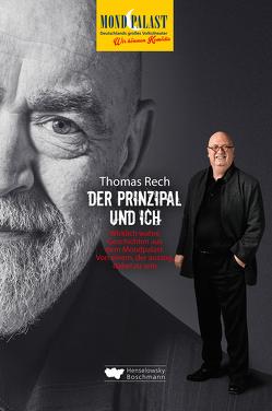 Der Prinzipal und ich von Rech,  Thomas