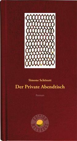 Der Private Abendtisch von Schönett,  Simone