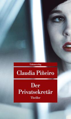 Der Privatsekretär von Kultzen,  Peter, Pineiro,  Claudia