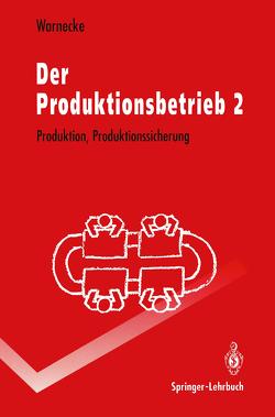 Der Produktionsbetrieb 2 von Warnecke,  Hans-Jürgen