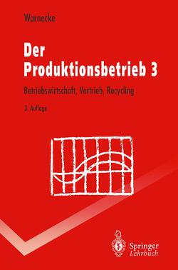 Der Produktionsbetrieb 3 von Warnecke,  Hans-Jürgen