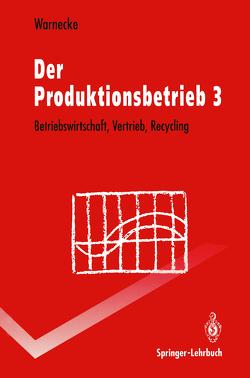 Der Produktionsbetrieb von Warnecke,  Hans-Jürgen