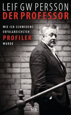 Der Professor von Persson,  Leif GW, Rüegger,  Lotta, Wolandt,  Holger