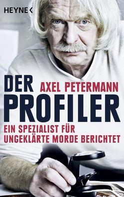 Der Profiler von Petermann,  Axel