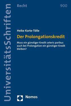 Der Prolongationskredit von Korte-Tölle,  Heike