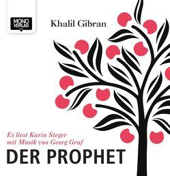 Der Prophet von Gibran,  Khalil, Graf,  Georg, Graf,  Karin, Steger,  Karin