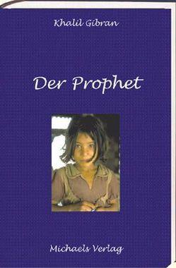 Der Prophet von Gibran,  Kahil