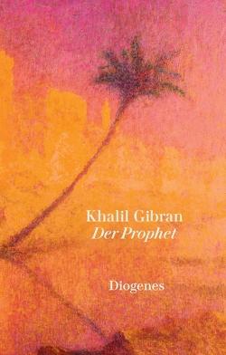 Der Prophet von Fischer-Schreiber,  Ingrid, Gibran,  Khalil