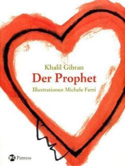 Der Prophet von Ferri,  Michele, Gibran,  Khalil