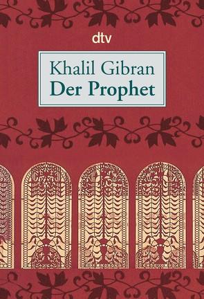 Der Prophet von Bandini,  Ditte, Bandini,  Giovanni, Gibran,  Khalil