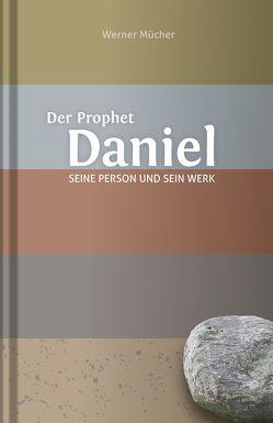 Der Prophet Daniel von Mücher,  Werner