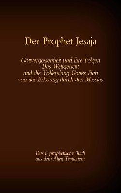 Der Prophet Jesaja, das 1. prophetische Buch aus dem Alten Testament der Bibel von Tessnow,  Antonia Katharina