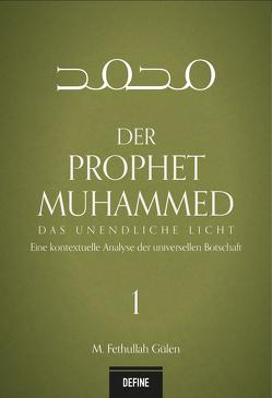 Der Prophet Muhammed von Aydemir,  Yavuz, Giesenberg,  Frank, Gülen,  M. Fethullah, Hirschberger,  Lenius, Kardas,  Arhan