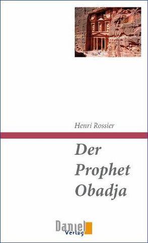 Der Prophet Obadja von Rossier,  Henri