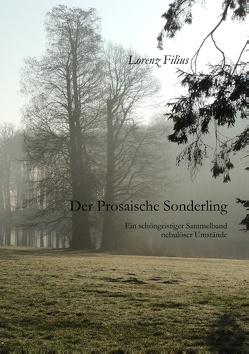 Der prosaische Sonderling von Filius,  Lorenz
