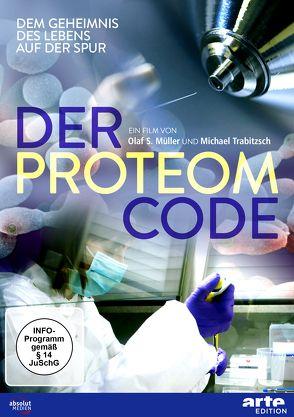 Der Proteom Code von Müller,  Olaf S., Trabitzsch,  Michael
