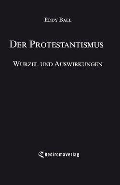 Der Protestantismus von Ball,  Eddy