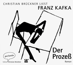 Der Prozeß von Brückner,  Christian, Kafka,  Franz