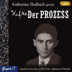 Der Prozess von Kafka,  Franz, Thalbach,  Katharina