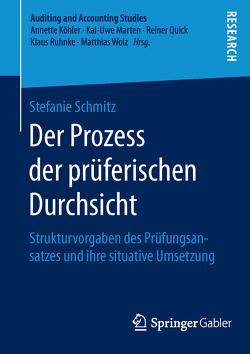 Der Prozess der prüferischen Durchsicht von Schmitz,  Stefanie