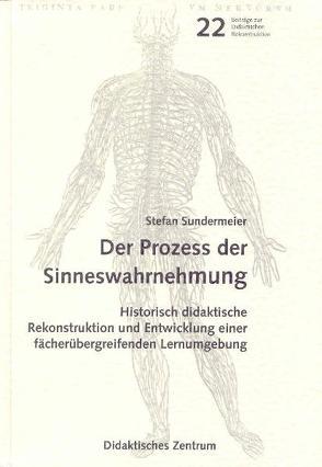 Der Prozess der Sinneswahrnehmung von Sundermeier,  Stefan