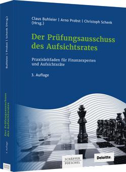 Der Prüfungsausschuss des Aufsichtsrates von Buhleier,  Claus, Kompenhans,  Heiner, Plendl,  Martin