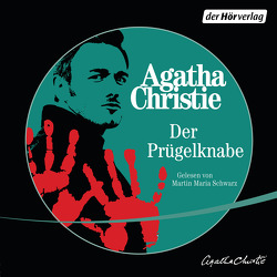 Der Prügelknabe von Christie,  Agatha, Meinert,  Maria, Schwarz,  Martin Maria